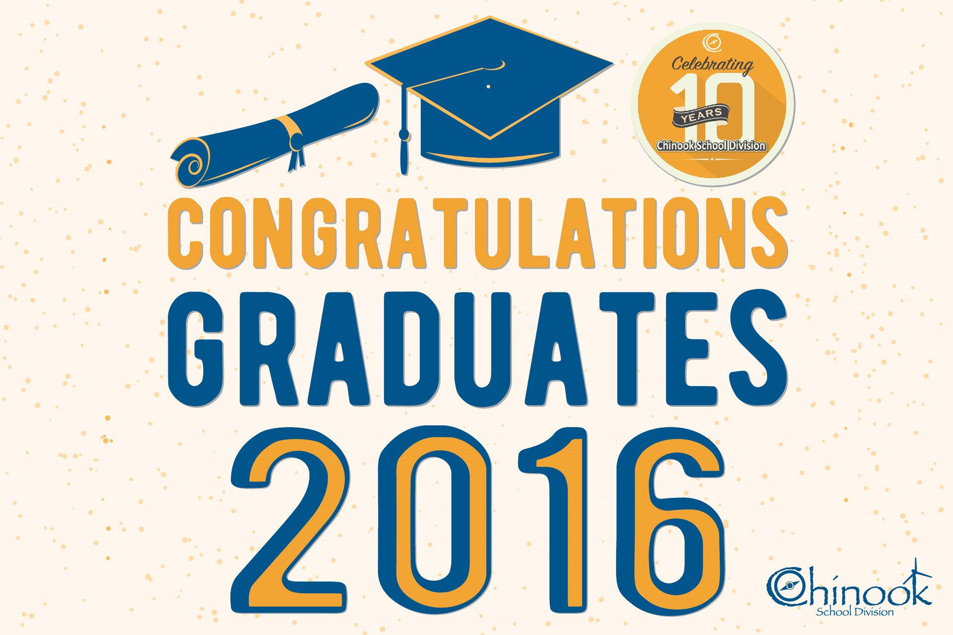 Congratulations to all Chinook 2016 Graduates!